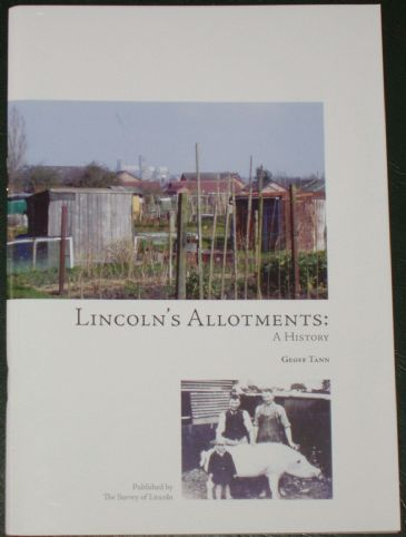 Lincoln's Allotments - A History, by Geoff Tann